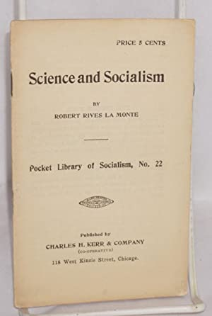 Science and socialism: La Monte, Robert Rives