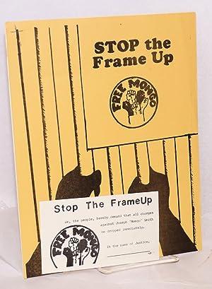Stop the Frame Up. Free Mongo: Joseph