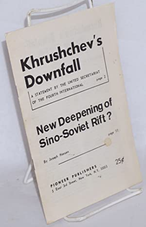 Khrushchev's downfall, a statement by the United Secretariat of the Fourth International [and]...