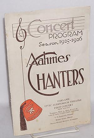 Concert program season 1925-26: Aahmes Chanters; Oakland Civic Audtiorium Theatre first concert: ...