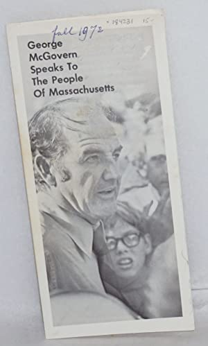 George McGovern Speaks to the People of Massachusetts: McGovern, George