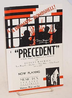 Precedent: a play about justice (2 handbills): Golden, Israel J.