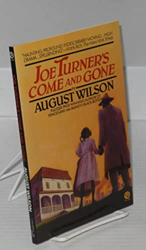Joe Turner's come and gone; a play in two acts: Wilson, August
