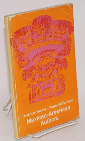 Mexican-American authors: Paredes, Am?rico and