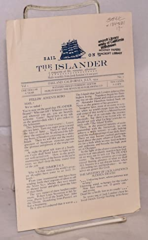 Sail on The Islander a magazine of life, romance, adventure. Hails monthly from Jack London's ...