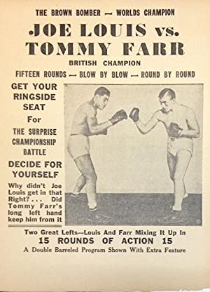 The Brown Bomber - Worlds Champion. Joe Louis vs. Tommy Farr, British champion. Fifteen rounds - ...