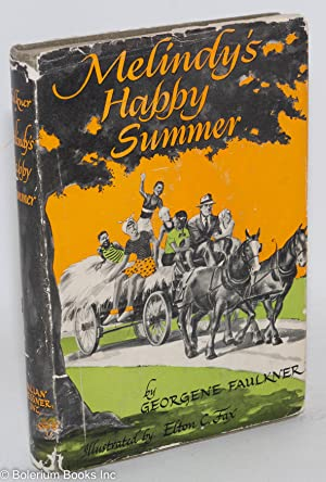 Melindy's happy summer: Faulkner, Georgene, illustrated