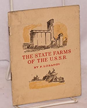 The state farms of the U.S.S.R.: Lobanov, P.