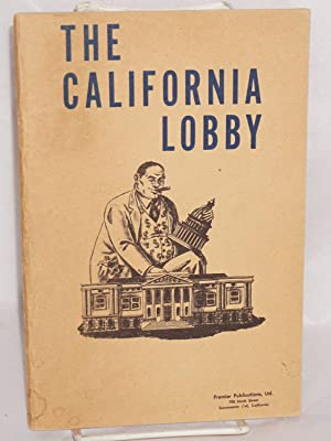 The California Lobby This brochure is an authentic reproduction of such portions of the California ...