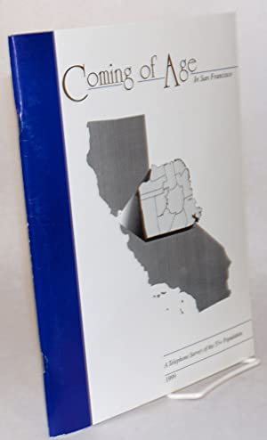 Coming of age in the Bay Area: a telephone survey and results of the survey of the 55+ population; ...