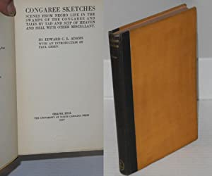 Congaree sketches; scenes from Negro life in the swamps of the Congaree and tales by Tad and Scip ...