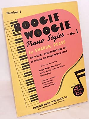 Boogie woogie piano styles no. 1: Pease, Sharon