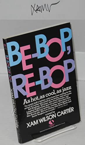 Be-bop, re-bop: Carti?r, Xam Wilson