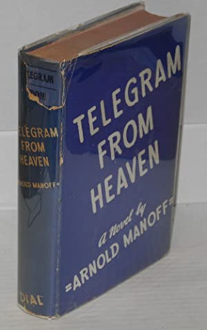 Telegram from Heaven: Manoff, Arnold