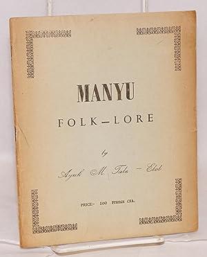 Manyu folk-lore; vol. 1: Tabe-Ebob, Ayuk M.