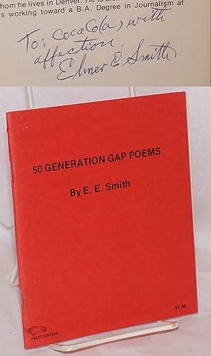 50 generation gap poems: Smith, E. E. [Elmer E.]