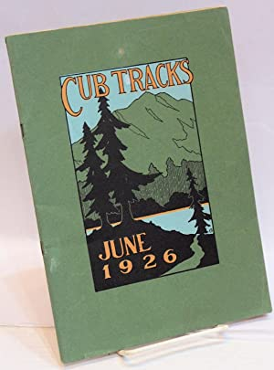 Cub Tracks, June 1926; A quarterly magazine for students, parents, alumni, and faculty: Dawson, Lee...