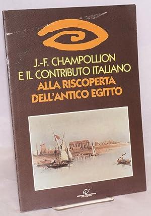 J.-F. Champollion e il Contributo Italiano alla: Dewachter, Michel e
