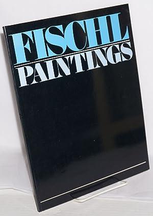 Eric Fischl: paintings: Fischl, Eric, essays