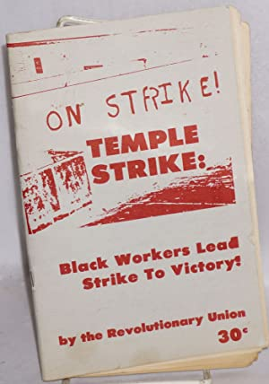 Temple strike: black workers lead strike to victory!: Revolutionary Union