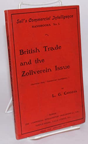 British trade and the Zollverein issue: Chiozza, Leone George