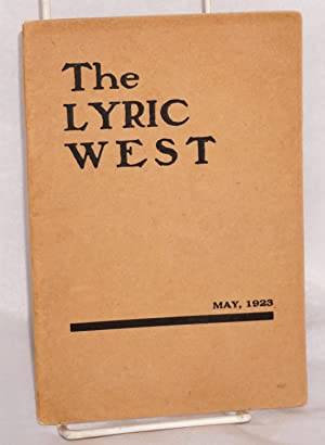 The Outer Circle [single poem in] The Lyric West; vol. III, no. II, May, 1923. Grace Atherton ...