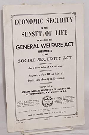 Economic security in the sunset of life by means of the General Welfare Act. Amendments to the ...
