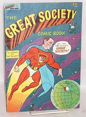 The great society comic book: Arneson, D. J. [writer] and Tony Tallarico [illustrator]