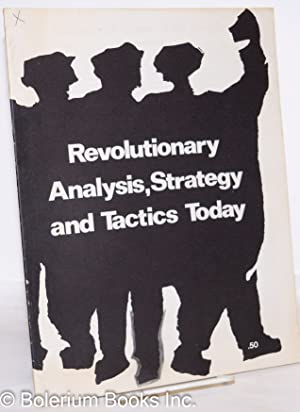 Revolutionary analysis, strategy and tactics today. [cover title]: Socialist Workers Party]