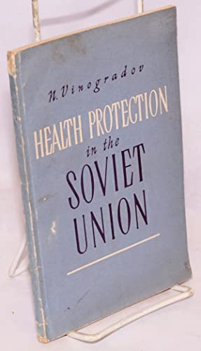 Health protection in the Soviet Union (1917-1957): Vinogradov, N.