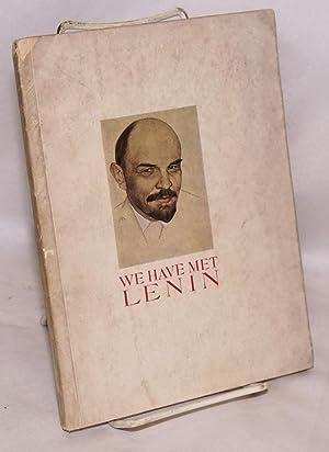 We have met Lenin: Zetkin, Clara, et al.