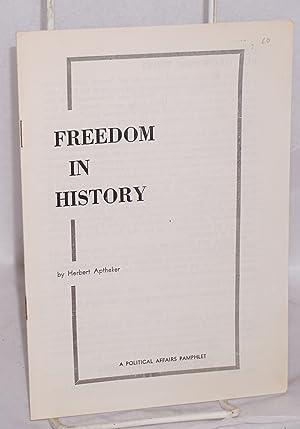 Freedom in history: Aptheker, Herbert