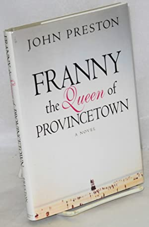 Franny; the queen of Provincetown