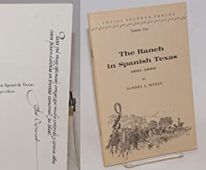 The ranch in Spanish Texas; 1691-1800: Myres, Sandra L., drawings by Jose Cisneros
