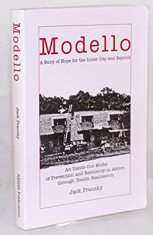 Modello: A Story of Hope for the: Pransky, Jack
