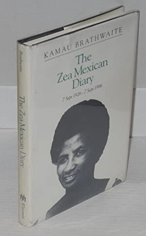 The Zea Mexican diary; 7 September 1926 - 7 September 1986, with a foreword by Sandra Pouchet ...