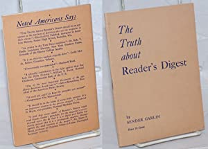 The truth about Reader's Digest: Garlin, Sender, Illustrations by William Gropper, Theodore ...