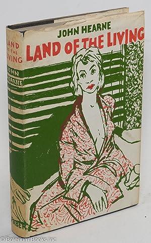 Land of the living: Hearne, John