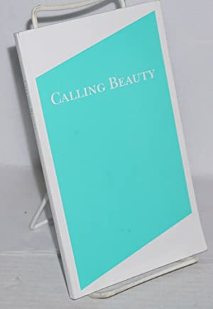 Calling beauty February 17-April 10, 2010, Canzani Center Gallery: Voorhies, James, Susan Sontag, ...
