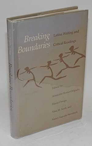 Breaking boundaries; Latina writing and critical readings
