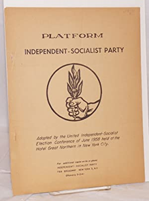 Platform. Independent-Socialist Party