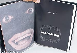 Blackatcha: Greenfield, Mark Steven, essays by Grace Carroll, Ph.D., Merilene M. Murphy & Leonard ...