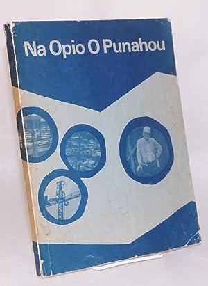 No Opio O Punahou Punahou School, Honolulu,