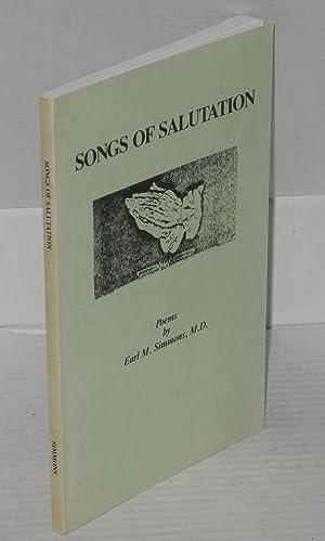 Songs of salutation, poems: Simmons, Earl M.
