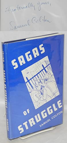 Sagas of struggle; a labor anthology. Drawings by Raymond Zalstein: Colton, Samuel, ed