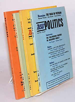 New politics; a journal of socialist thought. Vol. IV, No. 1-4 (Winter 1965 - Fall 1965): Jacobson,...