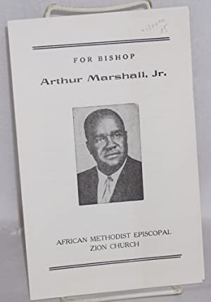 For Bishop Arthur Marshall, Jr.: Marshall, Arthur, Jr.]