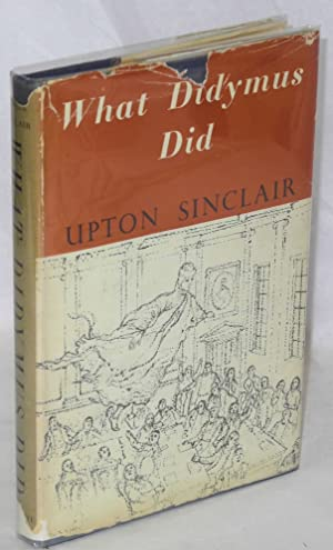 What Didymus did: Sinclair, Upton
