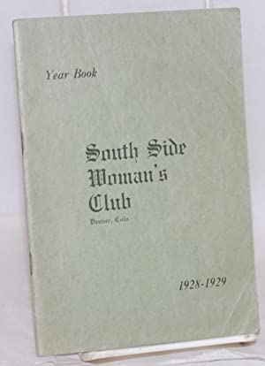 Year book. 1928-1929: South Side Woman's Club, Denver