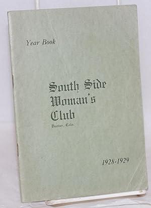 Year book. 1928-1929: South Side Woman's Club, Denver